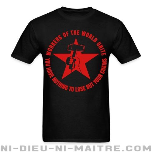 Workers of the world unite - You have nothing to lose but your chains - T-shirt imprimé au dos Working Class