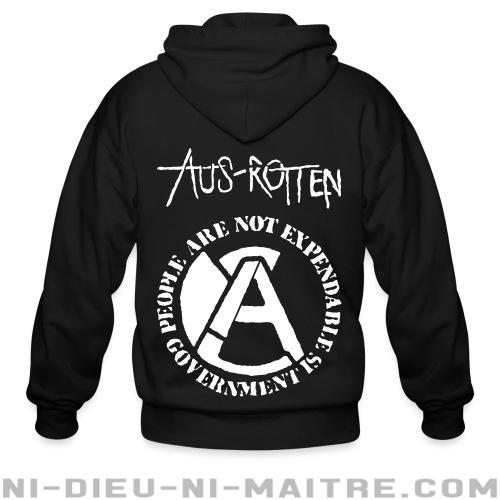 Hoodie à fermeture éclair Aus-Rotten - People are not expendable, governement is -