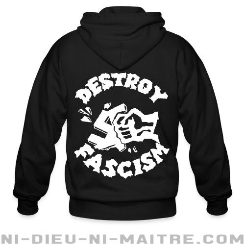 Destroy fascism - Sweat zippé Anti-Fasciste