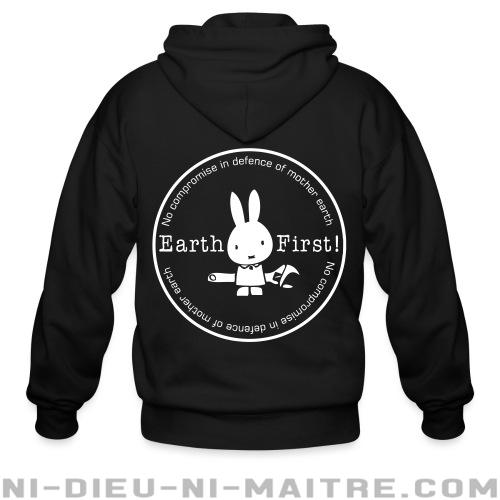 Earth first! no compromise in defence of mother earth - Sweat zippé Environnementaliste