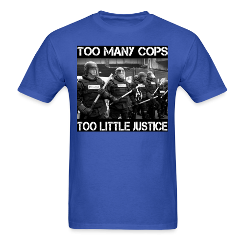 Too many cops too little justice