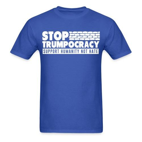 Stop trumpocracy - support humanity not hate