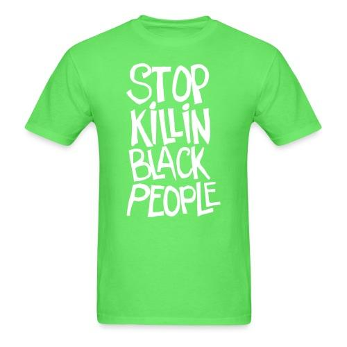 Stop Killin' Black People