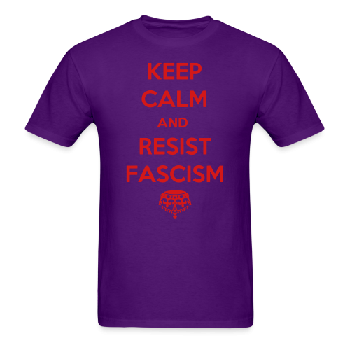 Keep calm and resist fascism