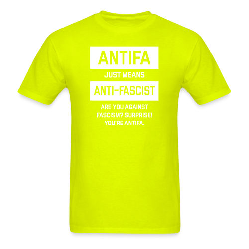 Antifa just means anti-fascist. Are you against fascism? Surprise! You're antifa.
