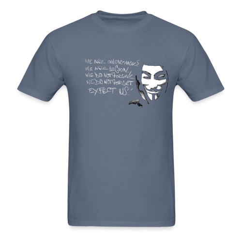 We are anonymous. We are legion. We do not forgive. We do not forget. Expect us!