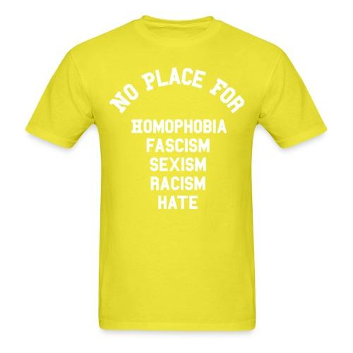No place for homophobia, fascism, sexism, racism, hate