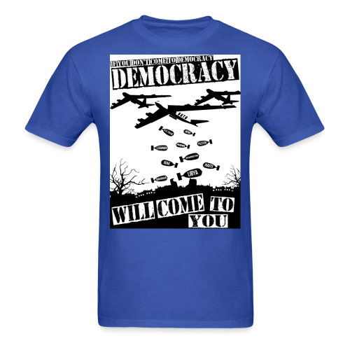 If you don't come to democracy, democracy will come to you
