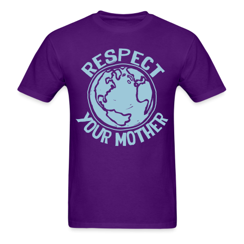 Respect your mother