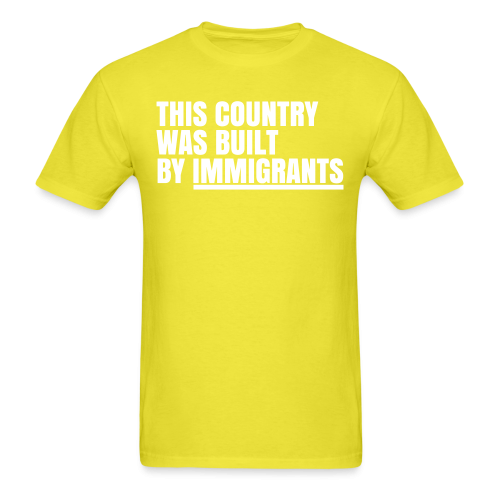 This country was built by immigrants