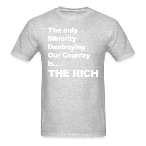 The only minority destroying our country the rich