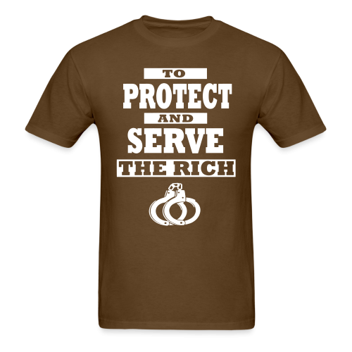 To protect and serve the rich