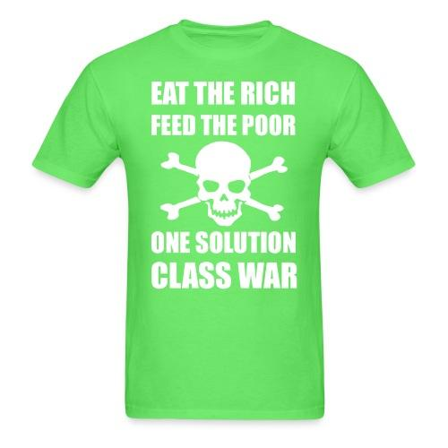Eat the rich feed the poor one solution class war